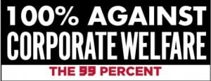 100% Against Corporate Welfare Sticker