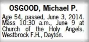 Obit for Michael P Osgood