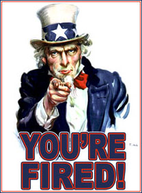 Uncle Sam saying You're Fired