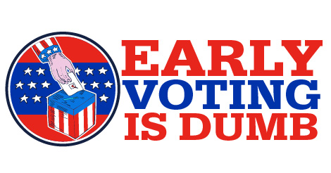 Early voting is dumb graphic
