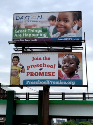 "Ohlmann Group ""creative"" for Dayton Public schools and the PreSchool promise on billboards"