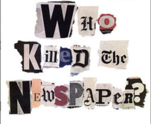 Who killed the newspaper