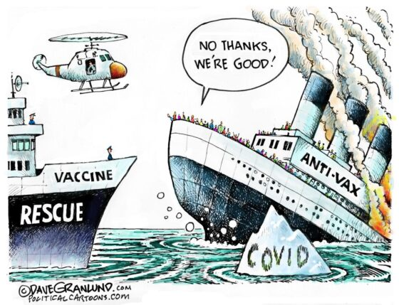 Dave Granlund cartoon Anti-vaxxers denying covid 19 vaccine